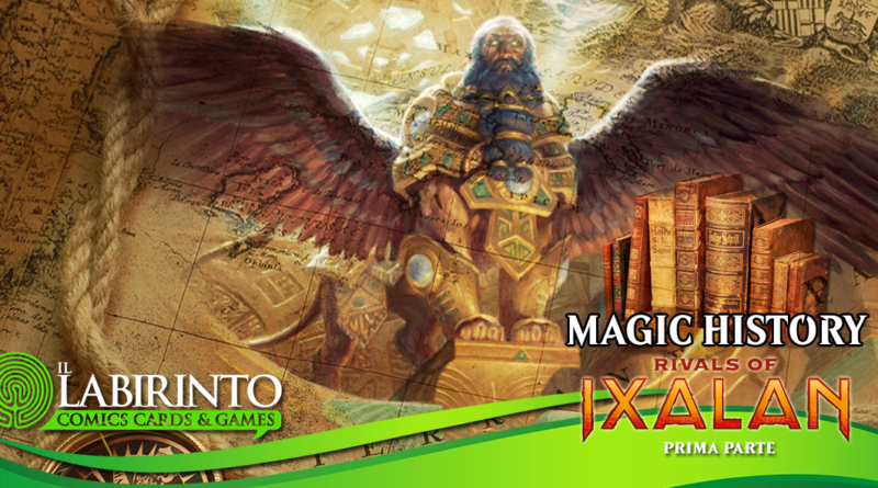 "[001] Magic History ""RIVALS OF IXALAN"" [1a parte]"