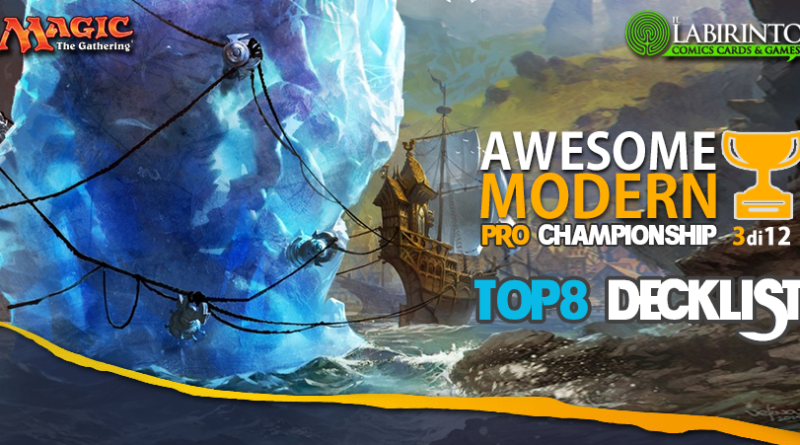 Top8 Decklist – Awesome Modern Pro Championship Vol.3