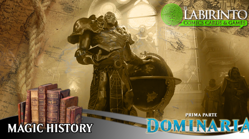 [004] MAGIC HISTORY – Dominaria [1a Parte]